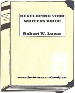 Developing Your Writers Voice or Style