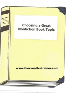 Identifying a Nonfiction Book Topic and Organizing Your Content