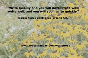 Inspirational Quote for Writers - Marcus Fabius Quintilianus (circa 65 A.D.)