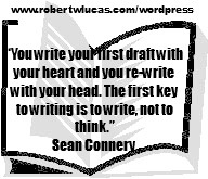 Inspirational Writing Quote - Sean Connery