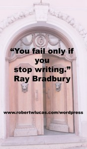 Inspirational Writing Quote - Ray Bradbury