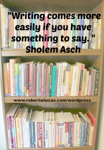 Motivational Quote for Writers - Sholem Asch