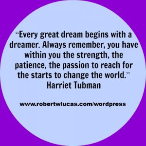 Inspirational Quote for Writers - Harriet Tubman