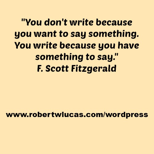 Inspiring Quote for Writers and Authors - F  Scott Fitzgerald