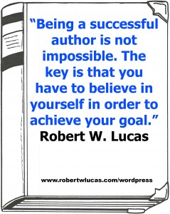 Short Inspirational Quote for Writers - Robert W. Lucas