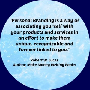 Using Personal Branding Initiatives to Create Passive Income