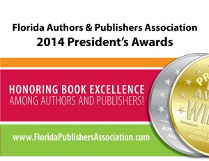 Florida Authors and Publishers Ed-U-Conference and President's Book Awards A BIG  Success