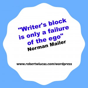 Writer's Block Quotation - Norman Mailer