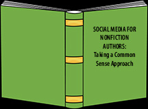 Social Media for Nonfiction Authors - Take a Common Sense Approach